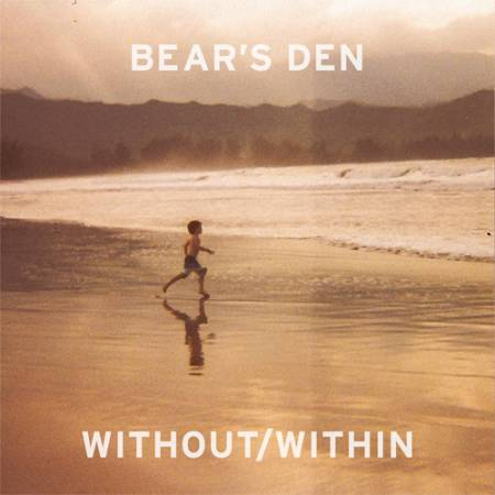 Picture of Album Review: Bear's DenWithout Within at Stereofox
