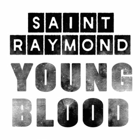 Picture of Young Blood Saint Raymond  at Stereofox