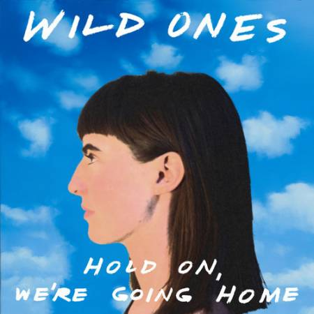 Picture of Hold On, We're Going Home Wild Ones  at Stereofox