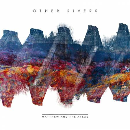 Picture of Album Review: Matthew and the AtlasOther Rivers at Stereofox