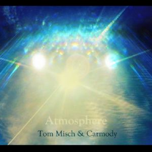 Picture of AtmosphereTom Misch / Carmody at Stereofox
