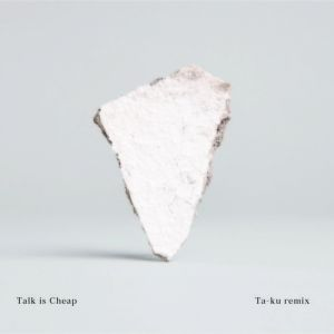 Picture of Talk is Cheap (Ta-ku Remix)Chet Faker at Stereofox