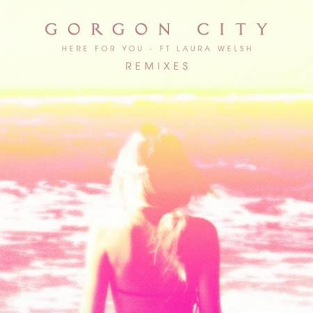 Picture of Here For You ft. Laura Welsh (Bearcubs Remix) Bearcubs Gorgon City  at Stereofox