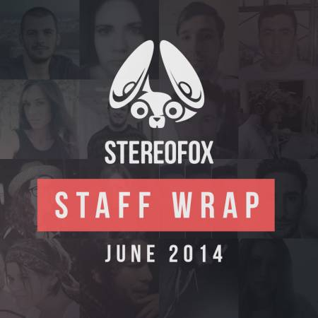 Picture of Staff Wrap: June 2014 at Stereofox