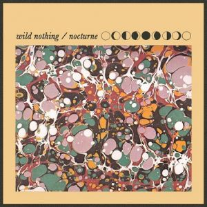 Picture of Album Review: Wild Nothing - Nocturne at Stereofox
