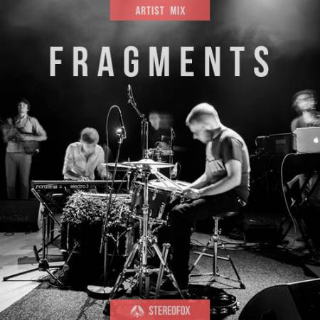 Picture of Stereofox Artist Mix: [Fragments] at Stereofox