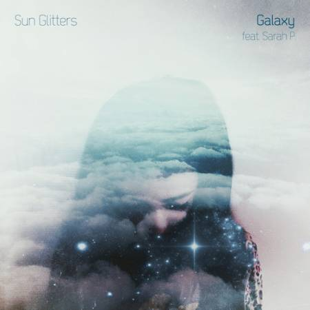 Picture of Galaxy (feat Sarah P.) Sun Glitters Sarah P.  at Stereofox