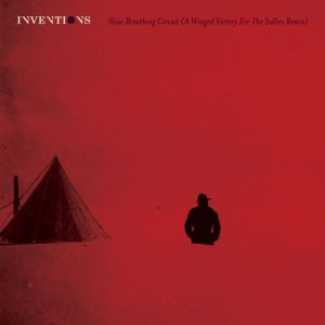 Picture of Slow Breathing Circuit (A Winged Victory For The Sullen Remix)Inventions at Stereofox