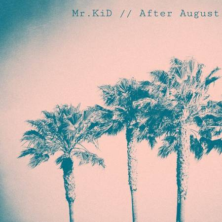 Picture of Album Review: Mr.KiDAfter August at Stereofox
