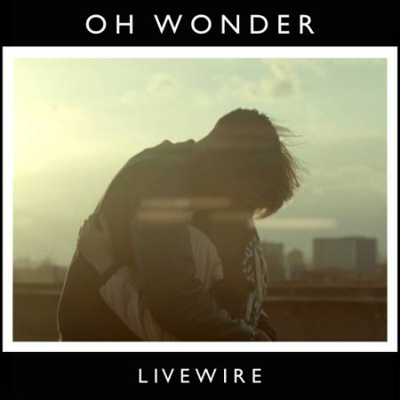 Picture of Livewire Oh Wonder  at Stereofox