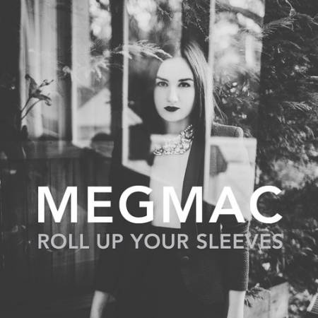 Picture of Roll Up Your Sleeves MEG MAC  at Stereofox
