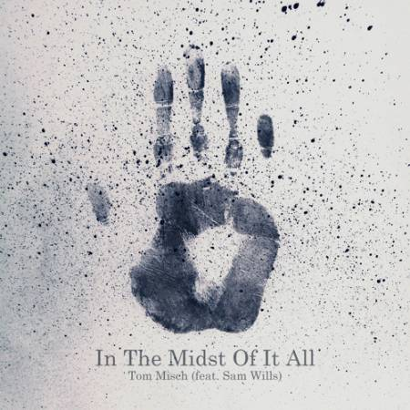 Picture of In The Midst Of It All (feat. Sam Wills)  at Stereofox
