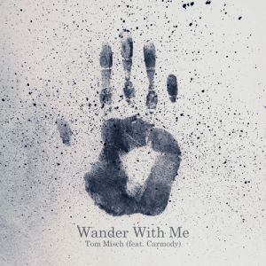 Picture of Wander With Me (feat. Carmody)Tom Misch at Stereofox