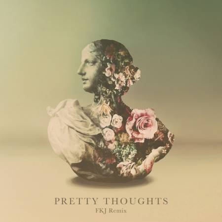 Picture of Pretty Thoughts (FKJ Remix) FKJ Galimatias Alina Baraz  at Stereofox