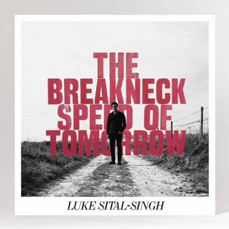 Picture of Album Review: Luke Sital-SinghThe Breakneck Speed of Tomorrow EP at Stereofox