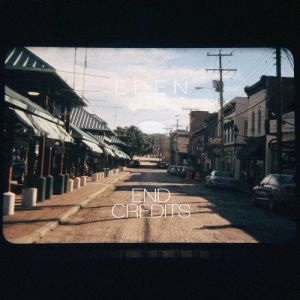 Picture of EDEN - End Credits at Stereofox