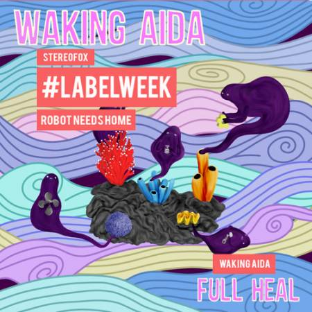 Picture of #LabelWeek Album Review: Waking AidaFull Heal at Stereofox