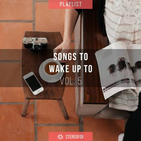 Picture of Playlist: Songs To Wake Up To vol. 5 at Stereofox