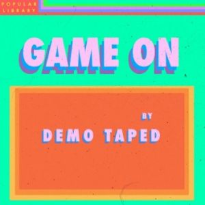 Picture of Game OnDemo Taped at Stereofox