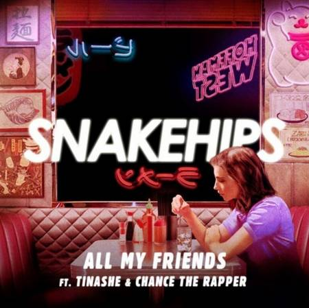 Picture of All My Friends Ft. Tinashe & Chance the Rapper Snakehips Tinashe Chance The Rapper  at Stereofox