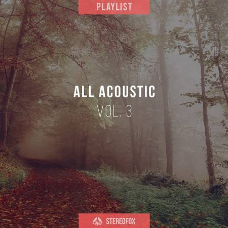 Picture of Playlist: All Acoustic Vol.3 at Stereofox
