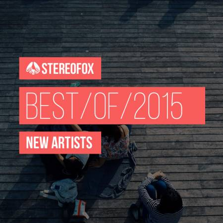 Picture of The Best Of 2015: New Artists at Stereofox