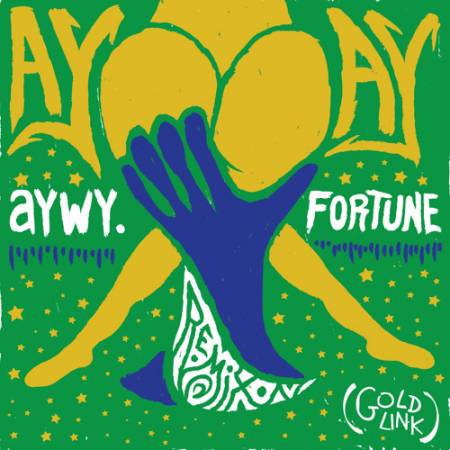 Picture of Ay Ay (aywy. & Fortune Remix) FORTUNE GoldLink aywy.  at Stereofox