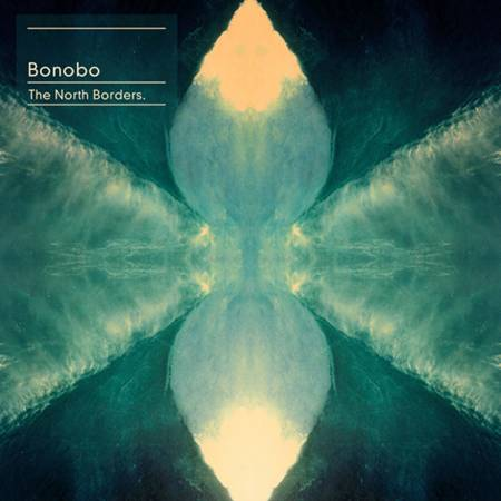 Picture of Album Review: BonoboThe North Borders at Stereofox