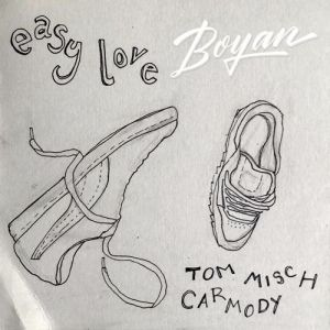 Picture of Easy Love (Boyan Edit)Tom Misch & Carmody at Stereofox