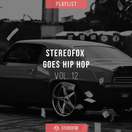 Picture of Playlist: Stereofox Goes Hip Hop vol. 12 at Stereofox