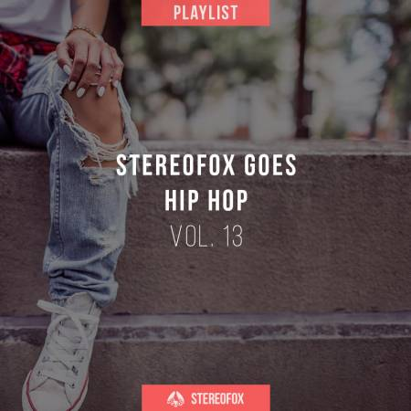 Picture of Playlist: Stereofox Goes Hip Hop vol. 13 at Stereofox