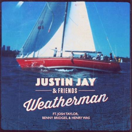 Picture of Weatherman Feat. Josh Taylor Justin Jay Josh Taylor  at Stereofox