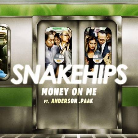 Picture of Money On Me ft. Anderson .Paak Snakehips Anderson .Paak  at Stereofox