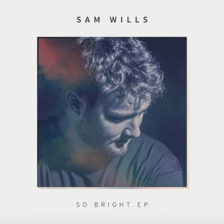 Picture of So Bright Sam Wills  at Stereofox