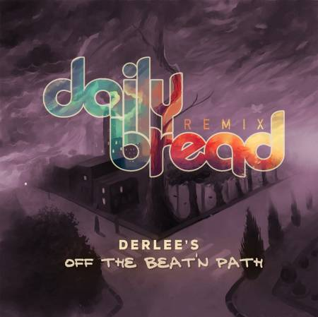 Picture of Off The Beat'n Path (Daily Bread Remix) Derlee Daily Bread  at Stereofox