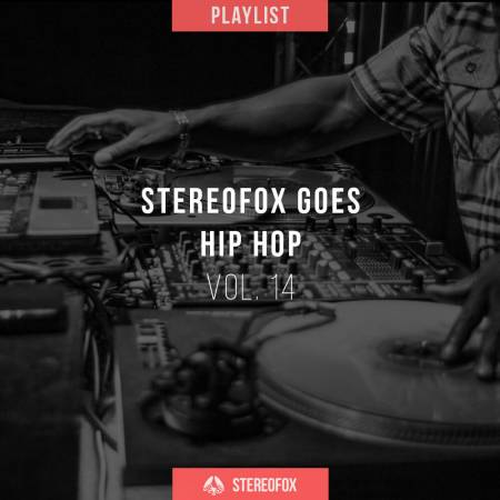 Picture of Playlist: Stereofox Goes Hip Hop vol. 14 at Stereofox