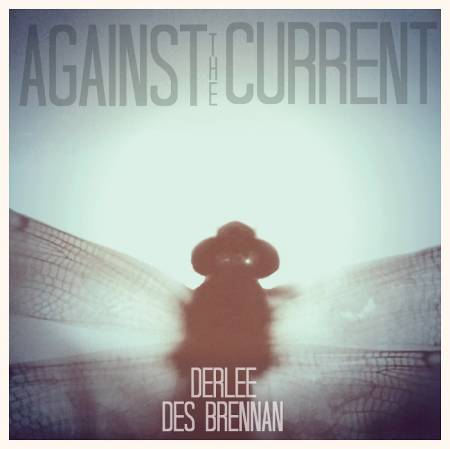 Picture of Album Review: Derlee x Des Brennan - Against The Current EP (Premiere) at Stereofox