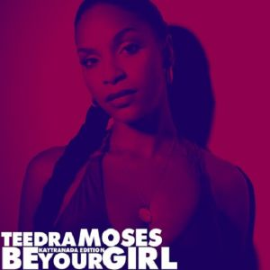 Picture of Be Your Girl (Kaytranada Edition)Teedra Moses at Stereofox
