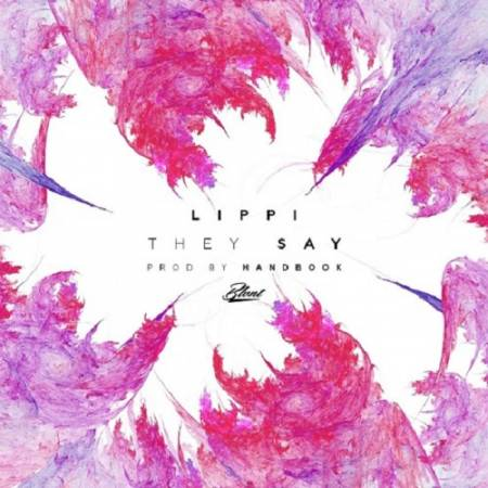 Picture of They Say (Prod. by Handbook) Handbook Lippi  at Stereofox