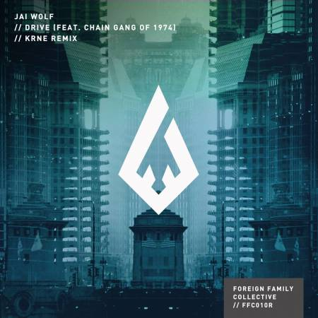 Picture of Drive ft. The Chain Gang of 1974 (KRNE Remix) The chain Gang Of 1974 Jai Wolf  at Stereofox