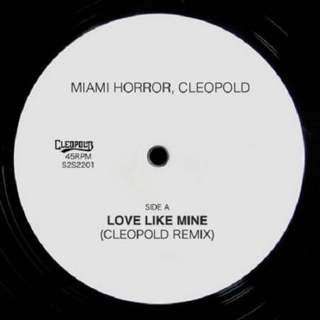 Picture of Love Like Mine (Cleopold Remix) Miami Horror Cleopold  at Stereofox