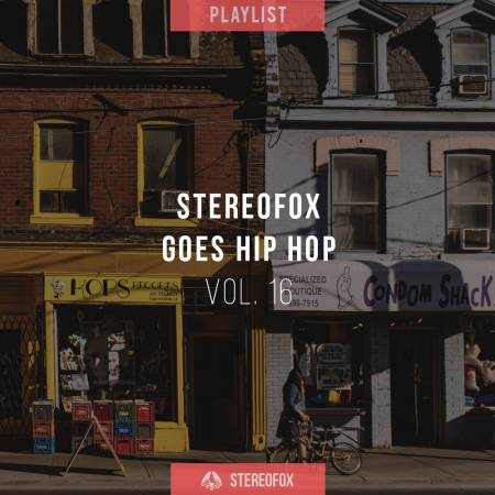 Picture of Playlist: Stereofox Goes Hip Hop vol.16 at Stereofox