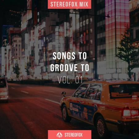 Picture of Stereofox Mix: Songs To Groove To vol. 01 at Stereofox