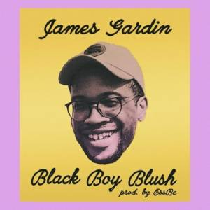 Picture of Black Boy Blush (prod. by Ess Be)James Gardin at Stereofox