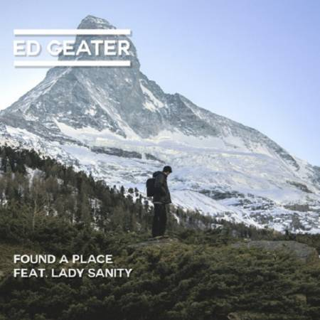 Picture of Found a Place (feat. Lady Sanity) Ed Geater  at Stereofox