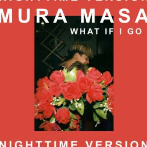 Picture of What If I Go? (Nighttime Version) [feat. Bonzai]Mura Masa at Stereofox