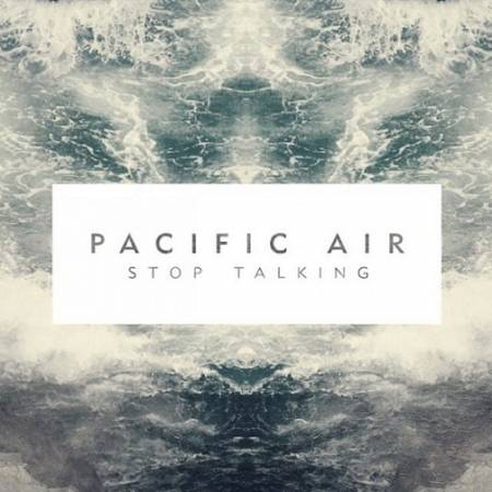 Picture of Album Review: Pacific AirStop Talking at Stereofox