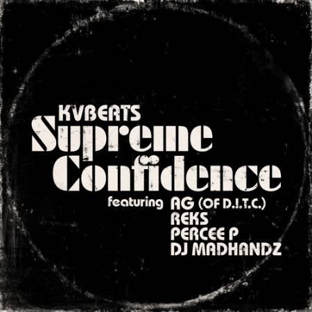 Picture of Supreme Confidence (feat. A.G., Reks, Percee P & DJ Madhandz) KVBeats  at Stereofox