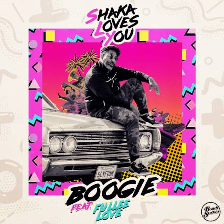 Picture of Premiere: Shaka Loves YouBoogie feat. Fullee Love at Stereofox