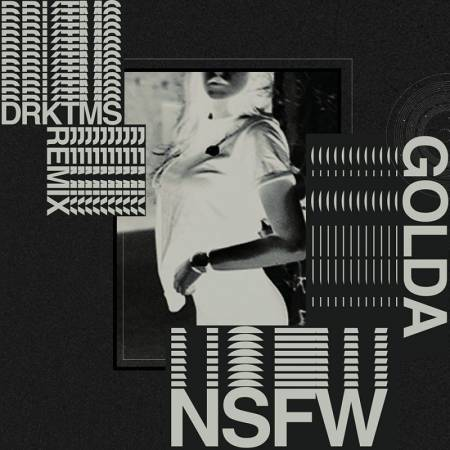 Picture of NsfW (DRKTMS Remix)  DRKTMS GOLDA  at Stereofox